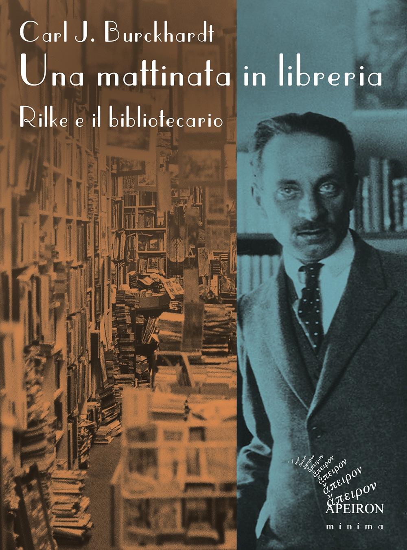 Una mattinata in libreria. Rilke e il bibliotecario