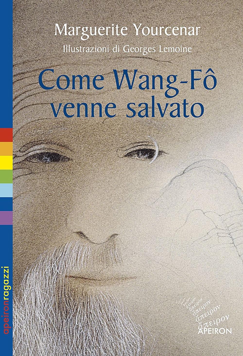 Come Wang-Fô venne salvato