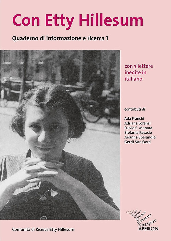 Con Etty Hillesum. Quaderno di informazione e ricerca 1