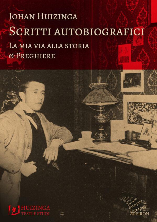 Johan Huizinga Scritti autobiografici