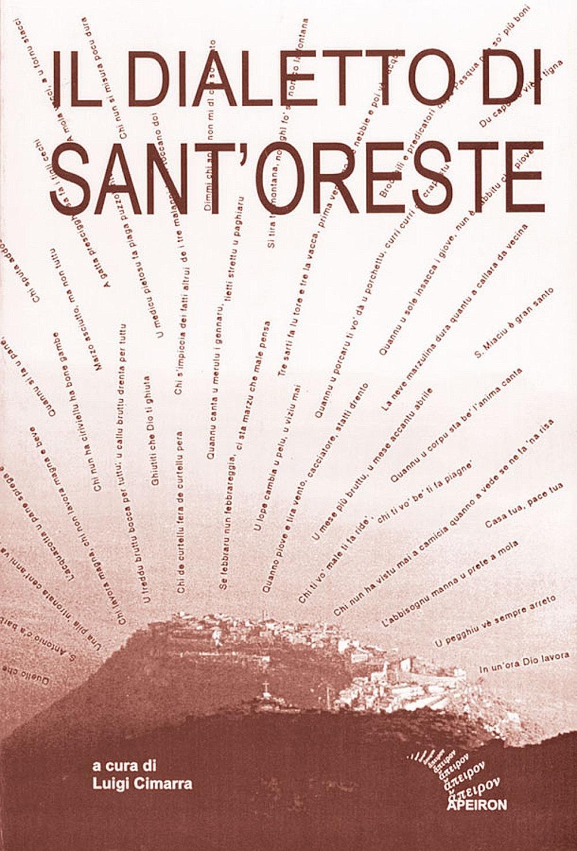Il dialetto di Sant'Oreste. Ricerche e materiali