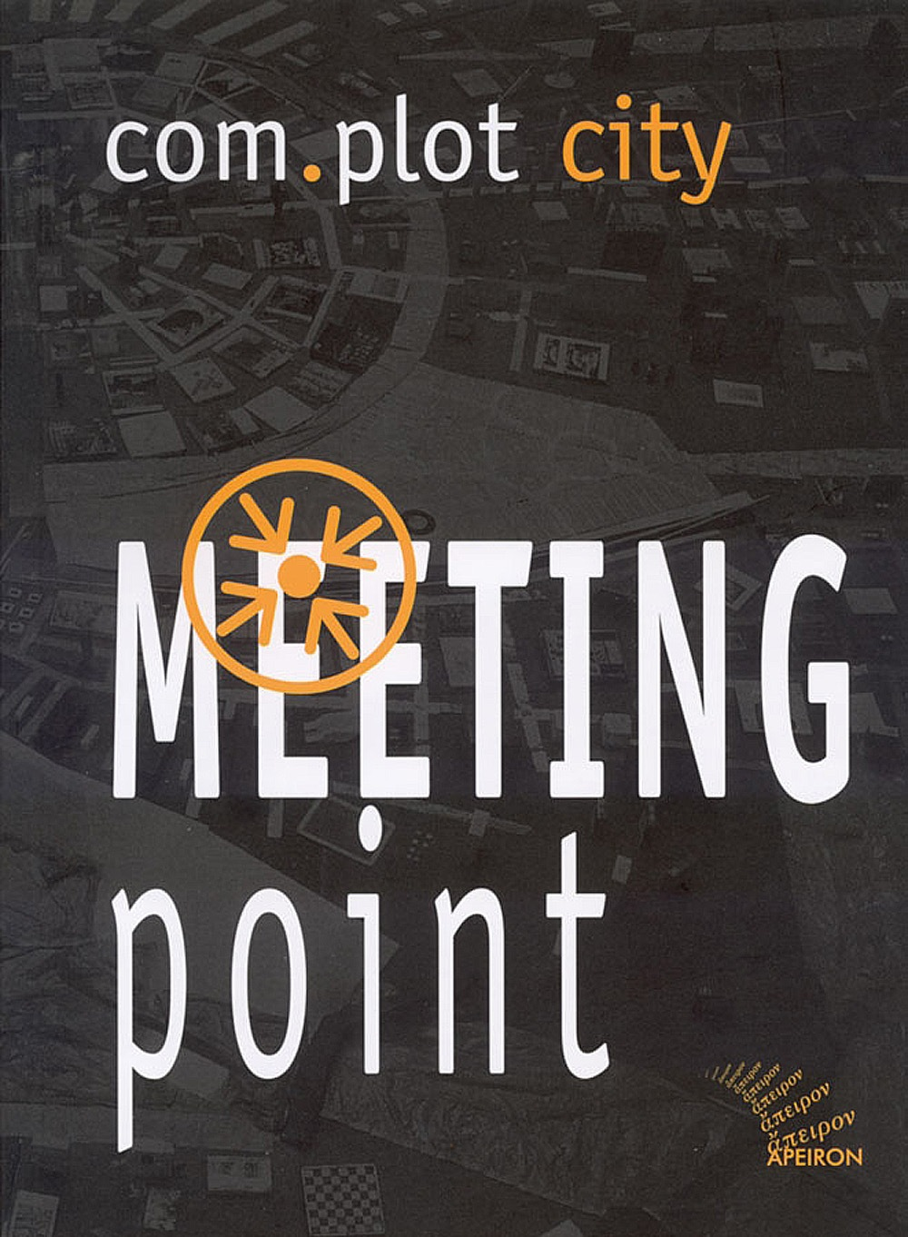 com.plot city. Meeting Point. Uno sguardo sorprendente su arte e architettura