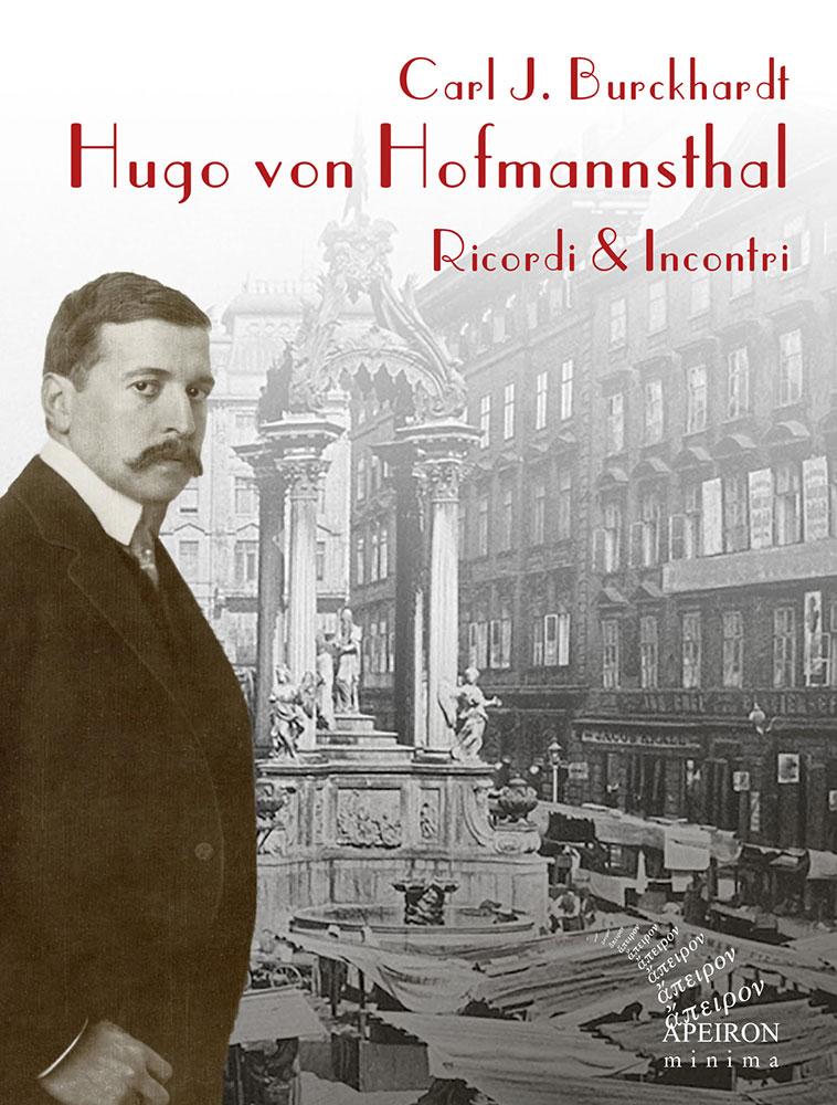Hugo von Hofmannsthal. Ricordi e Incontri